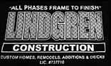 Lindgren Construction, Home Building, Home Remodeling and Decks